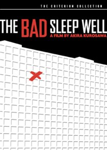 """""""The Bad Sleep Well"""""""